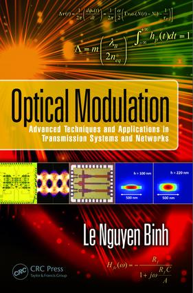 Optical Modulation: Advanced Techniques and Applications in Transmission Systems and Networks, 1st Edition (Hardback) book cover