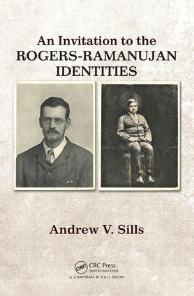 An Invitation to the Rogers-Ramanujan Identities: 1st Edition (Hardback) book cover