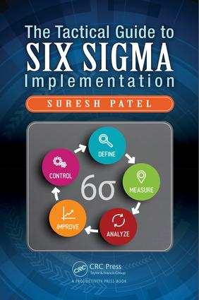 The Tactical Guide to Six Sigma Implementation: 1st Edition (Hardback) book cover