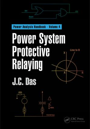 Power System Protective Relaying: 1st Edition (Hardback) book cover