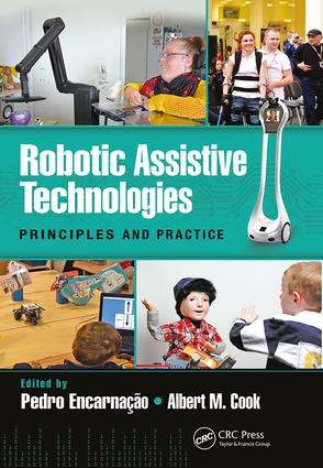 Robotic Assistive Technologies: Principles and Practice, 1st Edition (e-Book) book cover