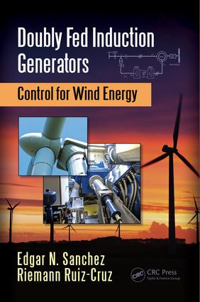 Doubly Fed Induction Generators: Control for Wind Energy, 1st Edition (Hardback) book cover