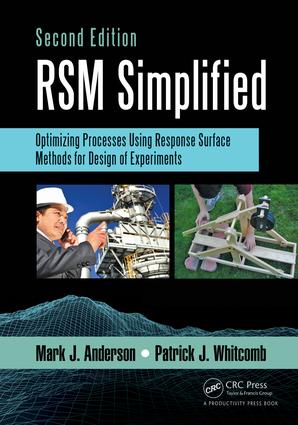 RSM Simplified: Optimizing Processes Using Response Surface Methods for Design of Experiments, Second Edition, 2nd Edition (Paperback) book cover