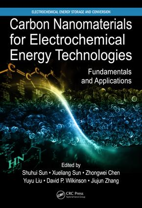 Carbon Nanomaterials for Electrochemical Energy Technologies: Fundamentals and Applications book cover
