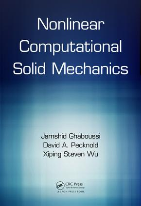 Nonlinear Computational Solid Mechanics: 1st Edition (Hardback) book cover