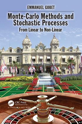 Monte-Carlo Methods and Stochastic Processes: From Linear to Non-Linear, 1st Edition (Hardback) book cover