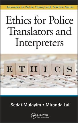Ethics for Police Translators and Interpreters: 1st Edition (Hardback) book cover