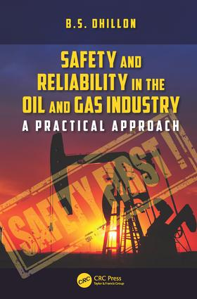 Safety and Reliability in the Oil and Gas Industry: A Practical Approach, 1st Edition (Hardback) book cover
