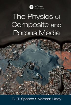 The Physics of Composite and Porous Media: 1st Edition (Hardback) book cover