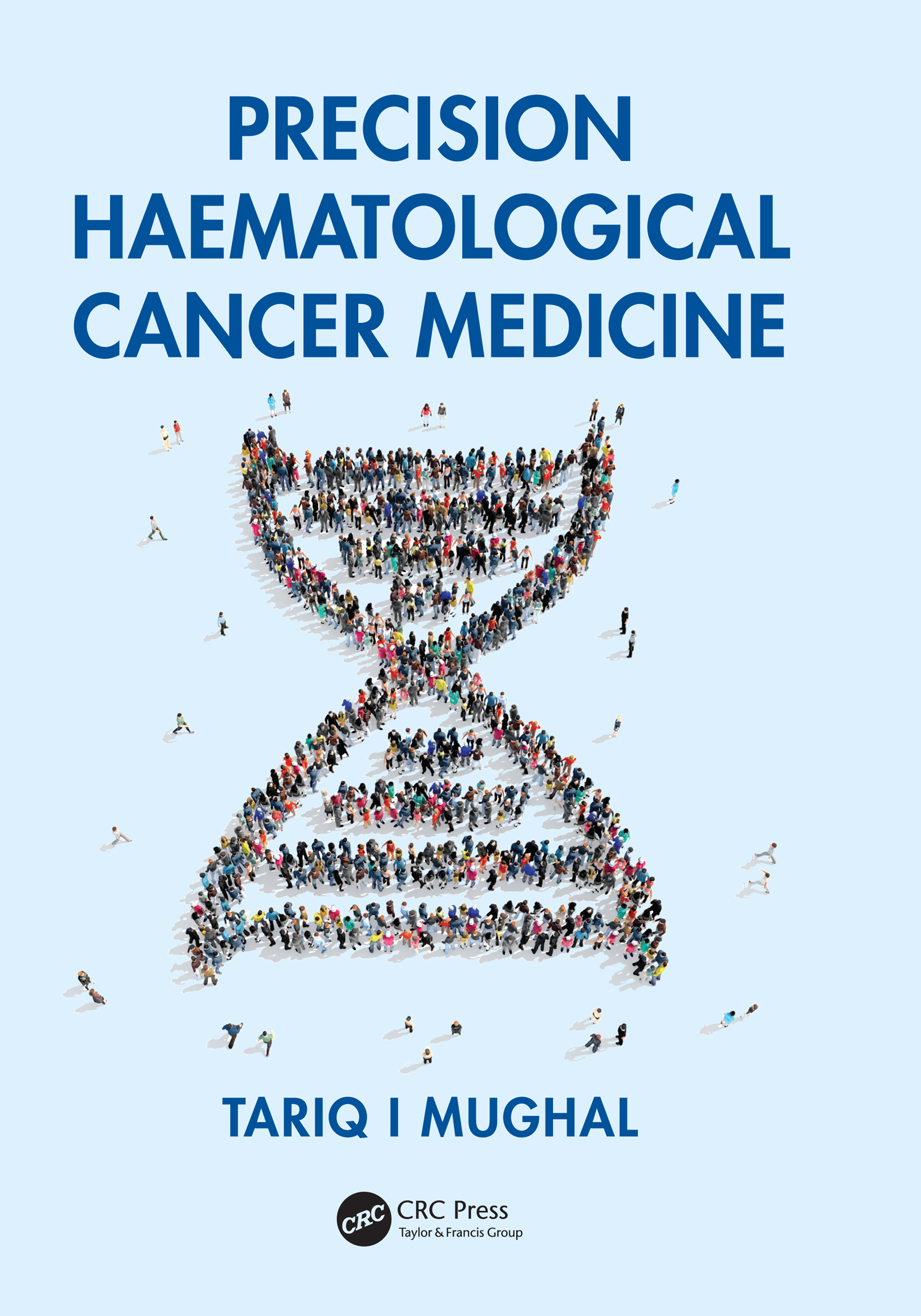 Precision Haematological Cancer Medicine book cover