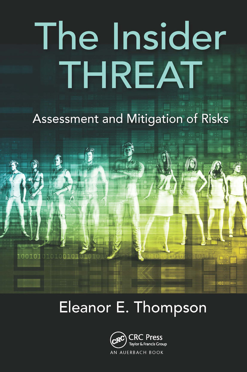 The Insider Threat: Assessment and Mitigation of Risks, 1st Edition (Hardback) book cover