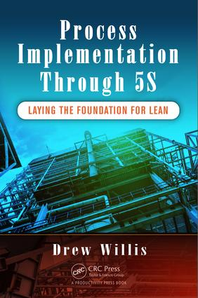 Process Implementation Through 5S: Laying the Foundation for Lean, 1st Edition (Paperback) book cover