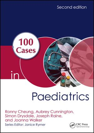 100 Cases in Paediatrics: 2nd Edition (Paperback) book cover
