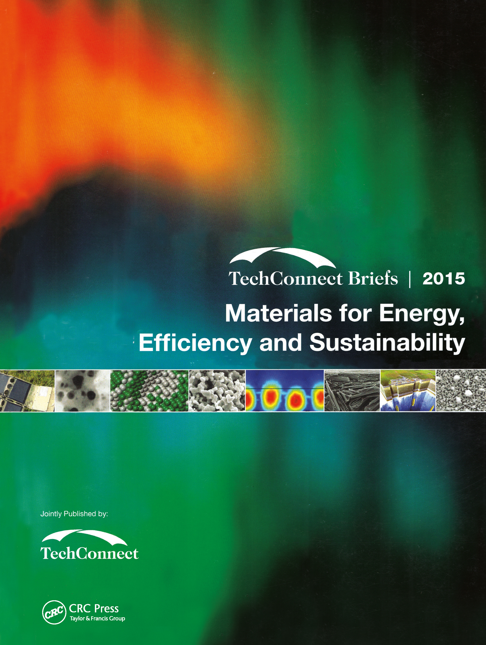 Materials for Energy, Efficiency and Sustainability: TechConnect Briefs 2015, 1st Edition (Paperback) book cover
