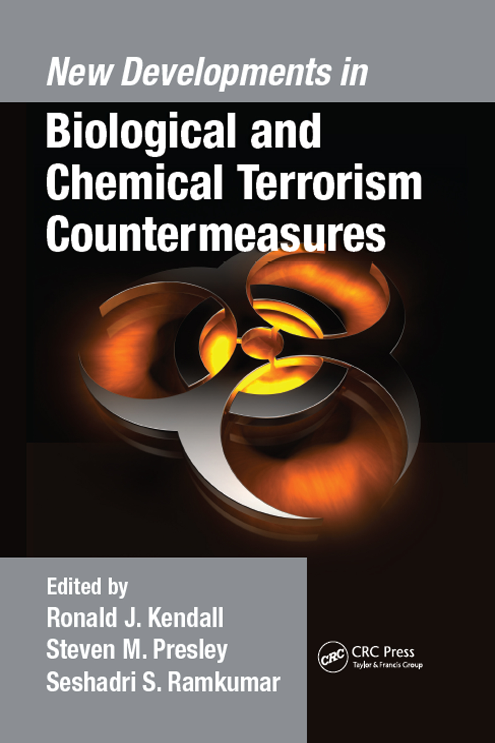 New Developments in Biological and Chemical Terrorism Countermeasures: 1st Edition (Hardback) book cover