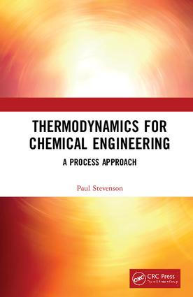 Thermodynamics for Chemical Engineering: A Process Approach, 1st Edition (Hardback) book cover