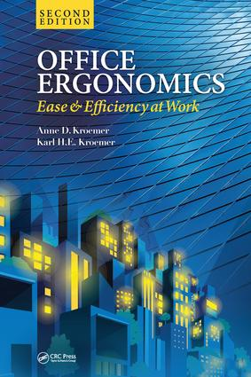 Office Ergonomics: Ease and Efficiency at Work, Second Edition, 2nd Edition (Hardback) book cover