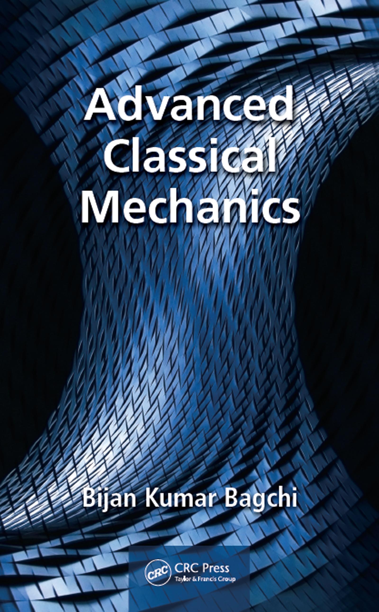 Advanced Classical Mechanics: 1st Edition (Hardback) book cover
