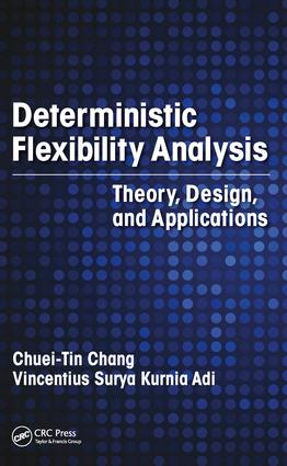 Deterministic Flexibility Analysis: Theory, Design, and Applications, 1st Edition (Hardback) book cover