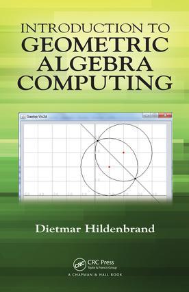 Introduction to Geometric Algebra Computing: 1st Edition (Hardback) book cover