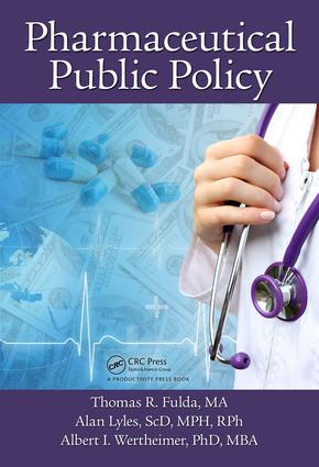 Pharmaceutical Public Policy: 1st Edition (Hardback) book cover