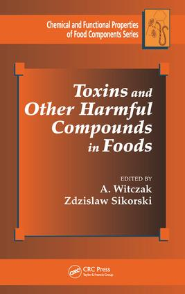 Toxins and Other Harmful Compounds in Foods book cover