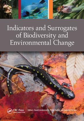 Indicators and Surrogates of Biodiversity and Environmental Change: 1st Edition (Paperback) book cover