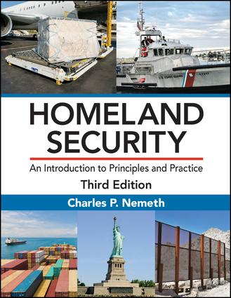 Homeland Security: An Introduction to Principles and Practice, Third Edition book cover