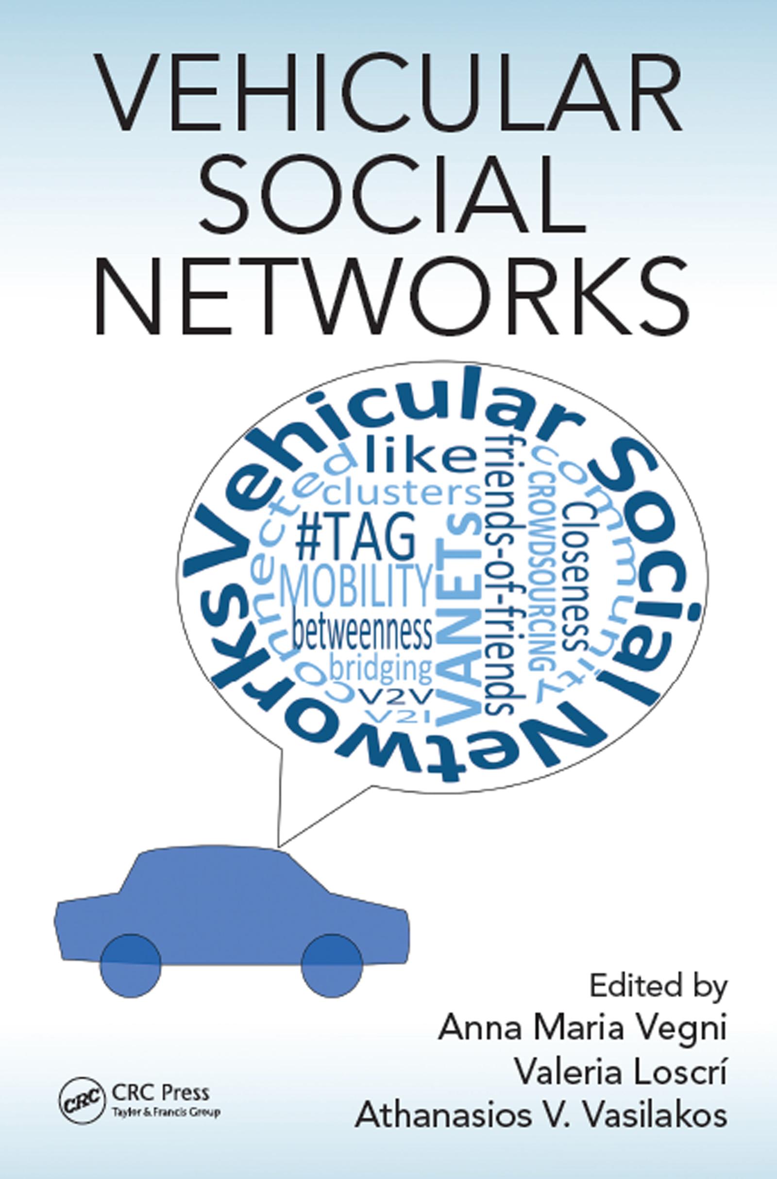 Vehicular Social Networks: 1st Edition (Hardback) book cover