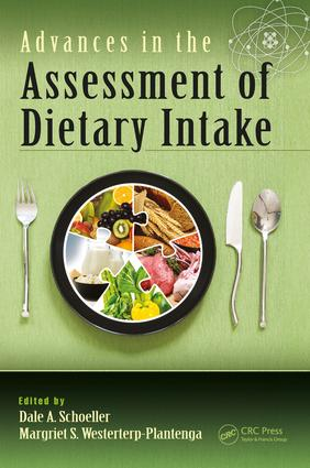 Advances in the Assessment of Dietary Intake.: 1st Edition (Hardback) book cover