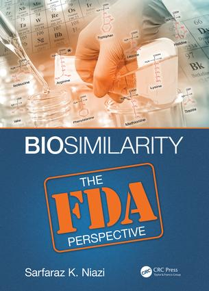 Biosimilarity: The FDA Perspective, 1st Edition (Hardback) book cover