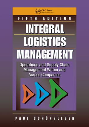 Integral Logistics Management: Operations and Supply Chain Management Within and Across Companies, Fifth Edition book cover