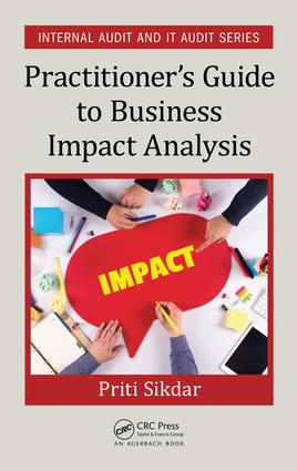 Practitioner's Guide to Business Impact Analysis: 1st Edition (Hardback) book cover