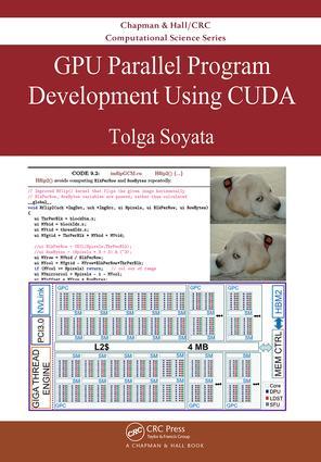 GPU Parallel Program Development Using CUDA: 1st Edition (Hardback) book cover