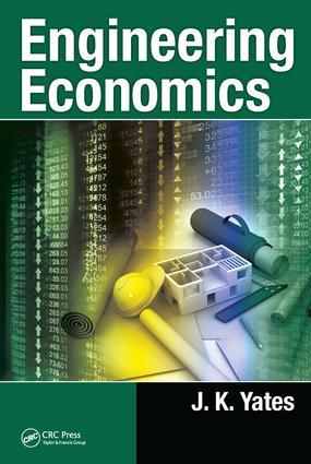 Engineering Economics: 1st Edition (Hardback) book cover