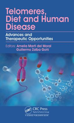 Telomeres, Diet and Human Disease: Advances and Therapeutic Opportunities, 1st Edition (Hardback) book cover