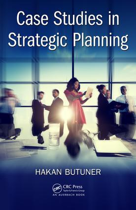 Case Studies in Strategic Planning: 1st Edition (Hardback) book cover