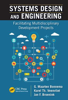 Systems Design and Engineering: Facilitating Multidisciplinary Development Projects, 1st Edition (Paperback) book cover