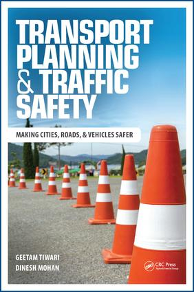 Transport Planning and Traffic Safety: Making Cities, Roads, and Vehicles Safer, 1st Edition (Paperback) book cover