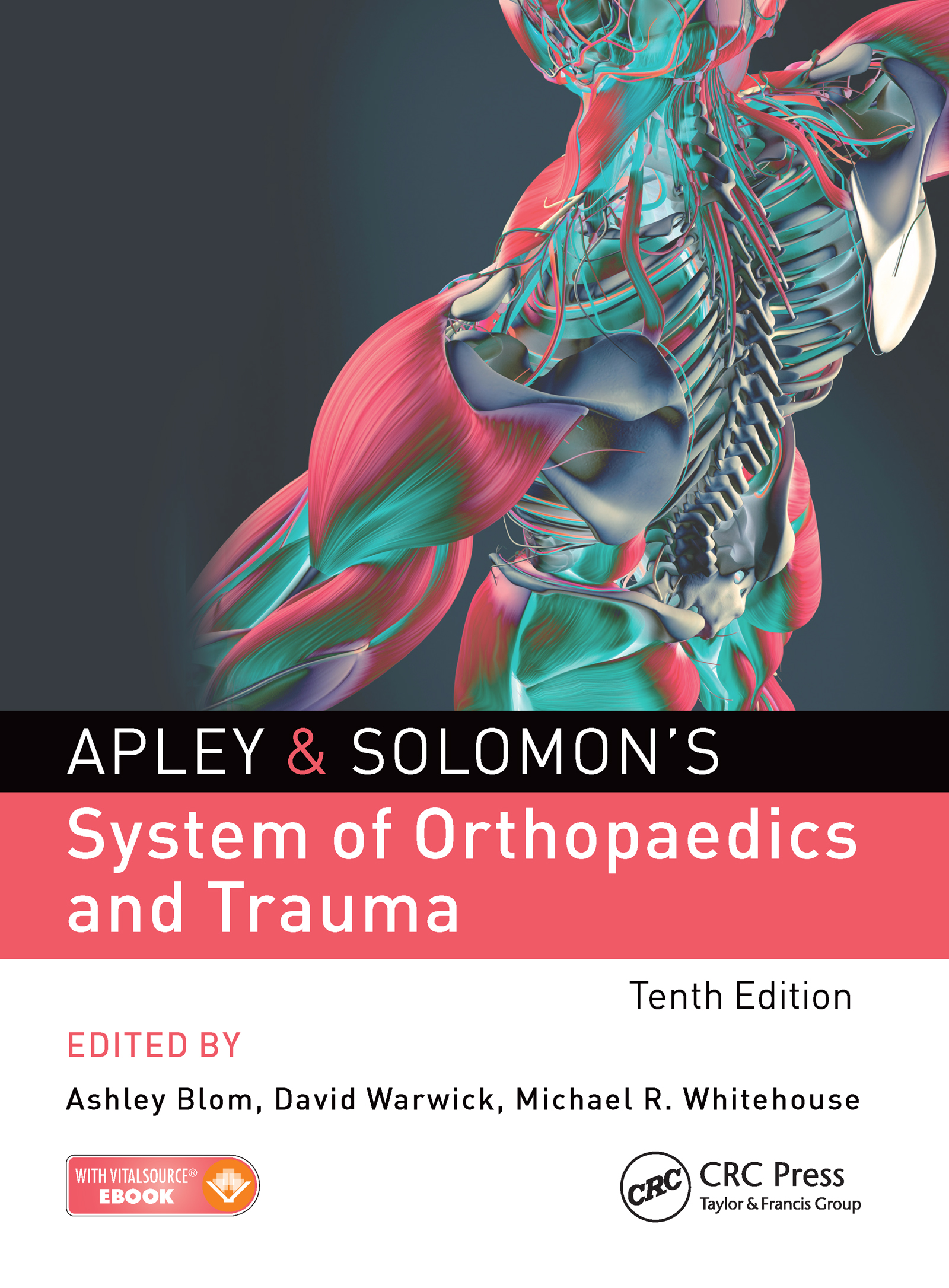 Apley and Solomon's System of Orthopaedics and Trauma