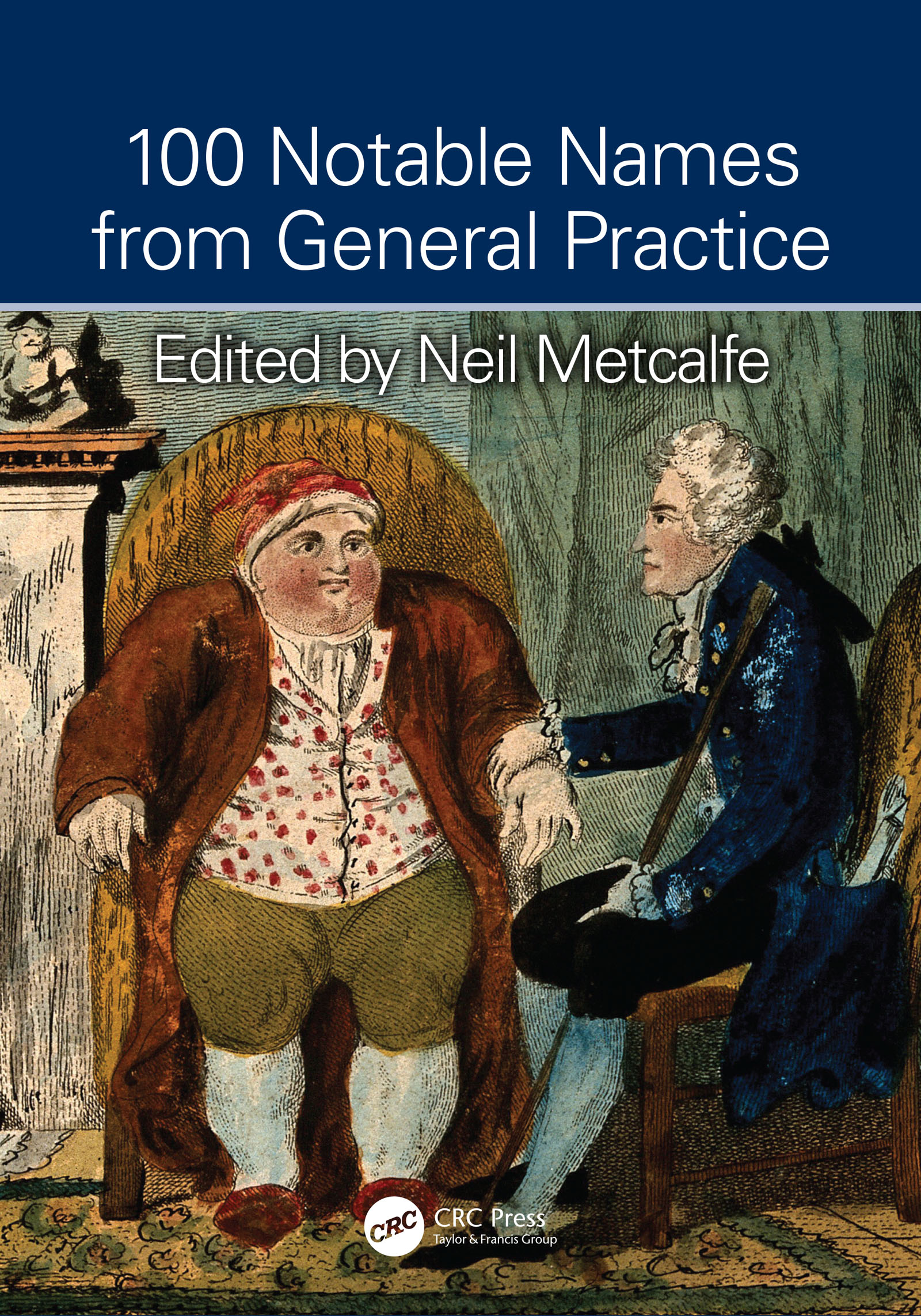 100 Notable Names from General Practice: 1st Edition (Paperback) book cover