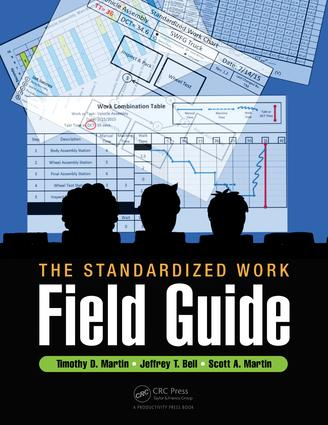 The Standardized Work Field Guide: 1st Edition (Paperback) book cover