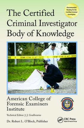 The Certified Criminal Investigator Body of Knowledge: 1st Edition (Paperback) book cover