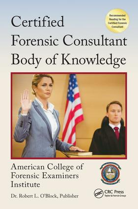 Certified Forensic Consultant Body of Knowledge
