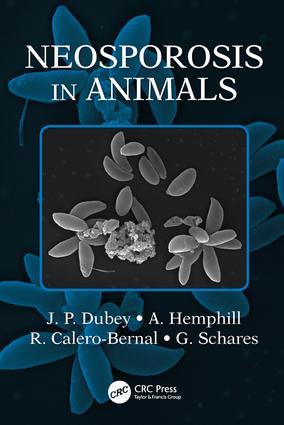 Neosporosis in Animals: 1st Edition (Hardback) book cover