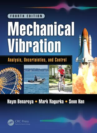 Mechanical Vibration: Analysis, Uncertainties, and Control, Fourth Edition, 4th Edition (Hardback) book cover
