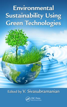 Environmental Sustainability Using Green Technologies: 1st Edition (Hardback) book cover