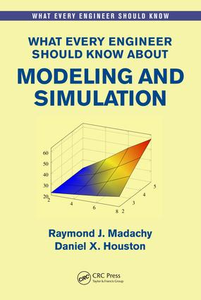 What Every Engineer Should Know About Modeling and Simulation: 1st Edition (Paperback) book cover