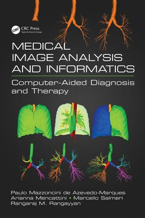 Medical Image Analysis and Informatics: Computer-Aided Diagnosis and Therapy, 1st Edition (Hardback) book cover