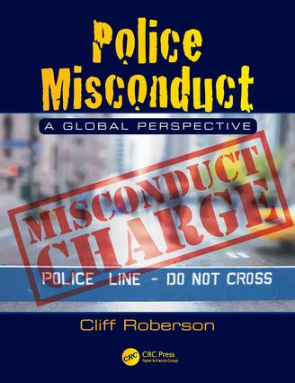 Police Misconduct: A Global Perspective, 1st Edition (Pack - Book and Ebook) book cover
